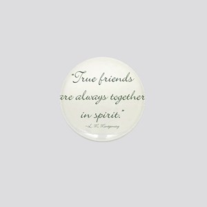 True friends are always together in spirit Mini Bu
